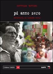 Pd anno zero. Intervista con Goffredo Bettini
