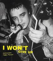 I won't give up. Ediz. inglese