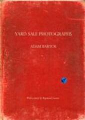 Yard sale photographs. Ediz. italiana e inglese