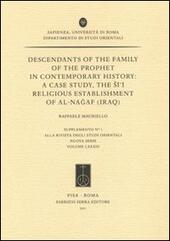Descendants of the family of the Prophet in contemporary history: a case study, the Si'i religious establishment of Al-Nagaf (Iraq)