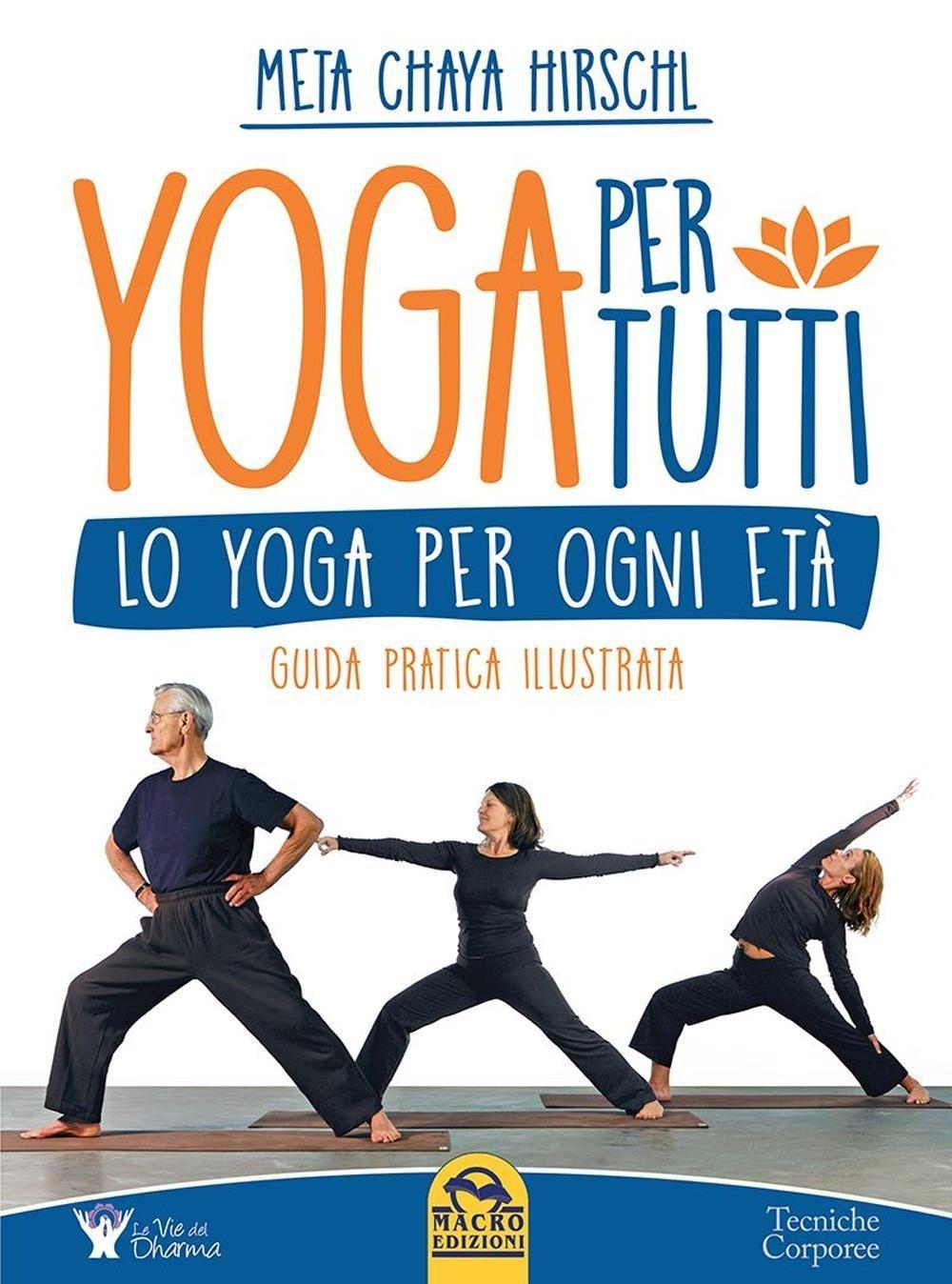 Image of (NUOVO o USATO) Yoga per tutti. Lo yoga per ogni età. Guida pratic..