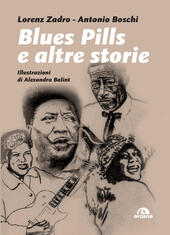 Blues pills e altre storie