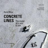 Concrete lines. The model as a way to see
