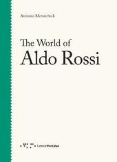 The world of Aldo Rossi