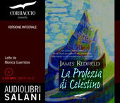 La profezia di Celestino letto da Monica Guerritore. Audiolibro. 2 CD Audio formato MP3. Ediz. integrale