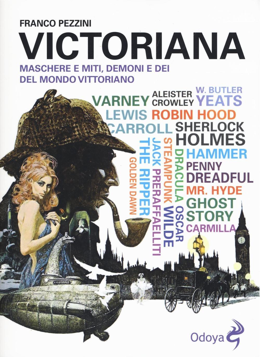 Image of Victoriana. Maschere e miti, demoni e dèi del mondo vittoriano