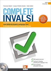Complete INVALSI. Comprehensive practice for the new INVALSI English language test in Scuola secondaria di secondo grado. Con espansione online. Con CD-Audio  - Francesca Basile, Jacopo D'Andria Ursoleo, Kate Gralton Libro - Libraccio.it