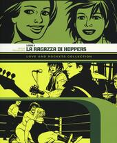 La ragazza di Hoppers. Love and Rockets collection. Locas. Vol. 2