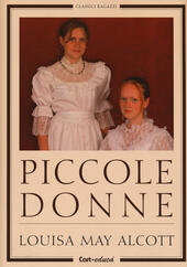 Piccole donne  - Louisa May Alcott Libro - Libraccio.it