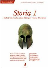 Storia. Vol. 1: Dalla preistoria alla caduta dell'Impero Romano d'Occidente.