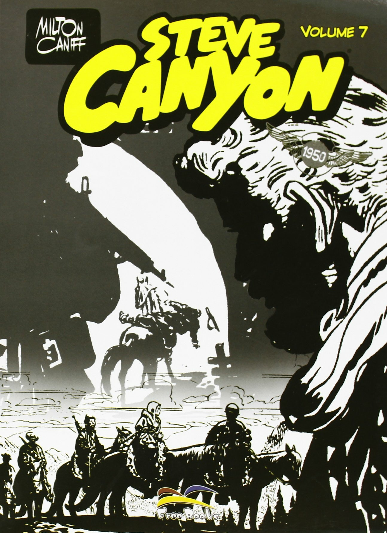 Image of Steve Canyon. Vol. 7