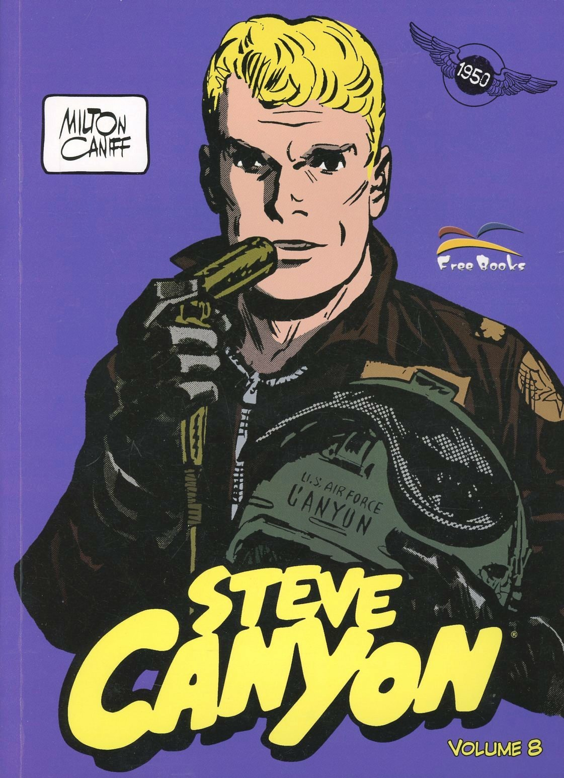 Image of Steve Canyon. Vol. 8