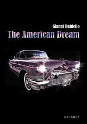 The american dream. Ediz. italiana