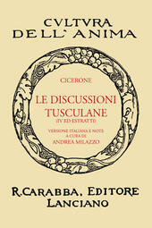 Le discussioni tusculane. Libro 4°. Ediz. in facsimile
