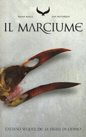 Il marciume. Raven rings. Vol. 2