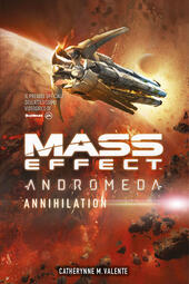 Mass effect. Andromeda. Annihilation