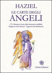 Image of Le carte degli angeli. I 72 misteriosi arcani della divinazione in..