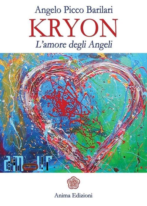Image of (NUOVO o USATO) Kryon. L'amore degli angeli