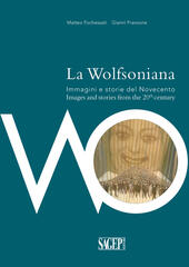 La Wolfsoniana. Immagini e storie del Novecento-Images and stories of the 20th century
