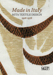 Made in Italy. Mita textile design 1926-1976