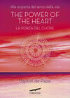 The power of the heart. La forza del cuore
