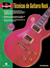 Basix tecnicas guitarra rock. Con CD-Audio