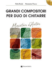 Grandi compositori per duo di chitarre. Miniature d'autore. Con file audio per download. Con CD-ROM