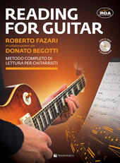 Reading for guitar. Metodo completo di lettura per chitarristi. Con file audio per il download. Con CD-Audio