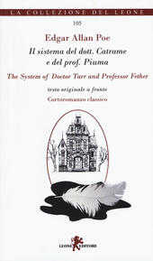 Il sistema del dott. Catrame e del prof. Piuma-The system of Doctor Tarr and professor Fether