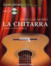 La chitarra. Con CD Audio
