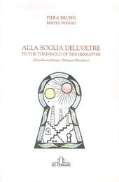 Alla soglia dell'oltre. To the Threshold of the Hereafter