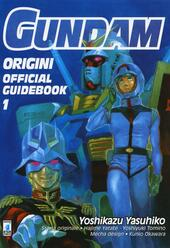 Gundam origini. Official guidebook. Vol. 1