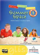 Summer space. Con CD Audio. Vol. 1