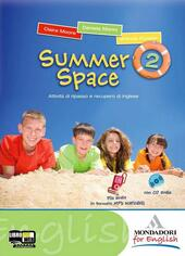 Summer space. Con CD Audio. Vol. 2
