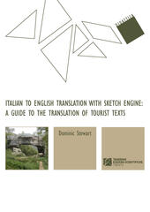 Italian to english translation with sketch engine: a guide to the translation of tourist texts
