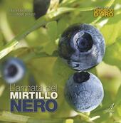 L' armata del mirtillo nero