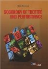 Sociology of theatre and performance
