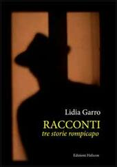Racconti. Tre storie rompicapi