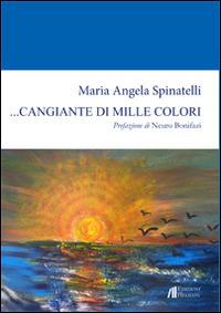 Image of ... Cangiante di mille colori