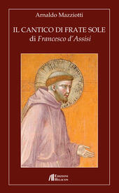 Il cantico di frate Sole di Francesco d'Assisi