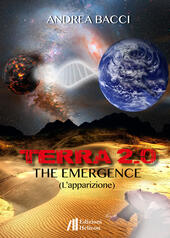 Terra 2.0. The emergence (L'apparizione)
