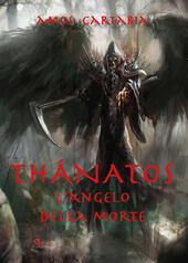 Thanatos. L'angelo della morte