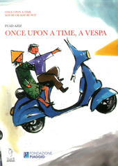 Once upon a time, a Vespa