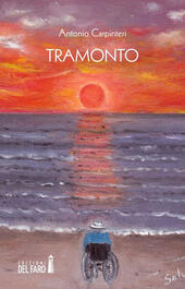 Tramonto  - Antonio Carpinteri Libro - Libraccio.it