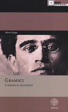 Gramsci. Il sistema in movimento