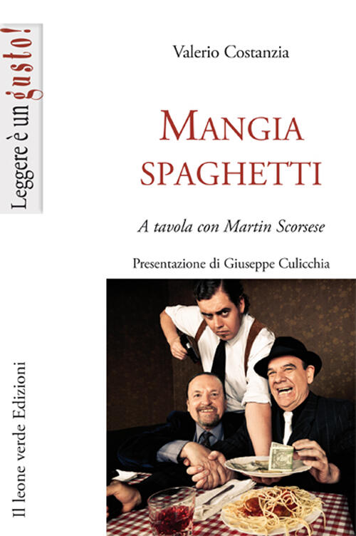 Mangiaspaghetti a tavola con martin scorsese valerio costanza libro - A tavola con harry potter ...