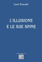 L' illusione e le sue spine