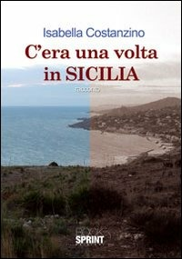 Image of C'era una volta in Sicilia