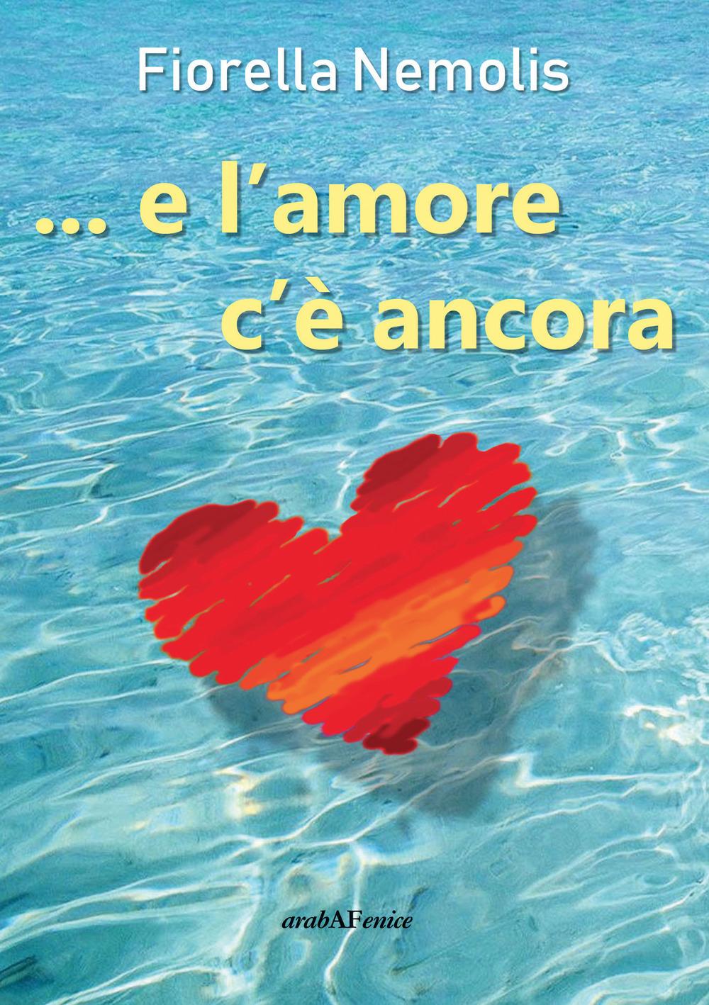 Image of ...e l'amore c'è ancora