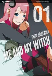 Me and my witch. Vol. 1  - Shin Arakawa Libro - Libraccio.it